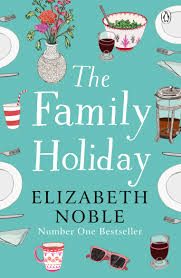 the family holiday - elizabeth Noble